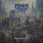 POWER TRIP - nightmare logic CD