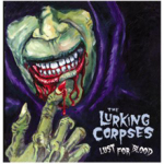 LURKING CORPSES, THE - lust for blood CD