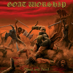 GOAT WORSHIP - blood and steel CD