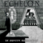 ECHELON - the brimstone aggrandizement DigiCD
