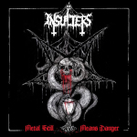 INSULTERS - metal still means danger DigiCD
