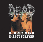 DEAD - a dirty mind is a joy forever CD