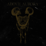 ABOVE AURORA - onwards desolation DigiCD