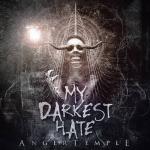 MY DARKEST HATE - anger temple CD