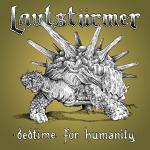 LAUTSTÜRMER - bedtime for humanity CD