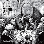 HATE THEM ALL - last feast with the beast CD
