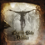 CHARRED WALLS OF THE DAMNED - creatures watching over the dead CD