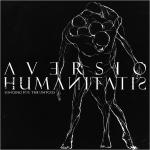 AVERSIO HUMANITATIS - longing for the untold MCD