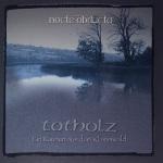 NOCTE OBDUCTA - totholz (ein rauen aus dem klammwald) CD