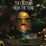 CREATURES FROM THE TOMB, THE - the terrifying menace CD