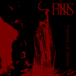 FINIS - visions of doom + at one with nothing CD