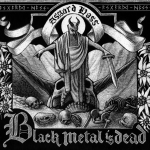 V.A. BLACK METAL IS DEAD  - sampler DigiDCD