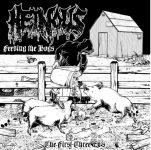 HEINOUS - feeding the hogs CD