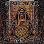 COMMANDER - fatalis the unbroken circle CD