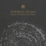DOWNFALL OF GAIA - ethic of radical finitude DigiCD