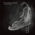 PROMETHEAN MISERY - tied up with strings CD