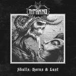 TYRANNO - skulls, horns & lust CD