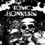 TOXIC BONKERS - demo 1994 MCD