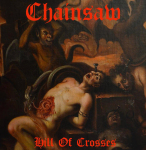 CHAINSAW - hill of crosses CD