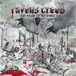 RAVENS CREED - get killed or try dying CD