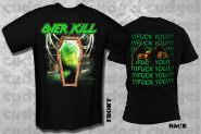 OVERKILL - fuck you!!! T-Shirt