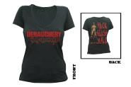 DEBAUCHERY - hack slash kill Girlie Shirt