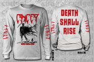 CANCER - death shall rise white Longsleeve Shirt