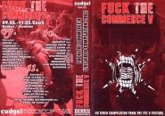 FUCK THE COMMERCE V - festival compilation 2002 VHS