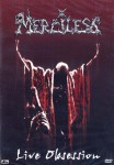 MERCILESS - live obsession 2DVD