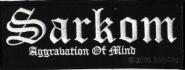 SARKOM - aggravation of mind PATCH