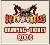 WAY OF DARKNESS CAMPING-TICKET 2019