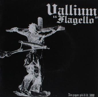 """VALLIUM - flagello 7"""""""