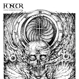 FOSCOR - those horrors wither LP
