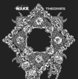 "WAKE / THEORIES - split 7"""