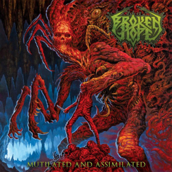 BROKEN HOPE - mutilated and assimilated LP+CD
