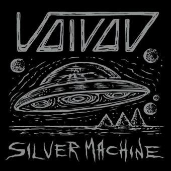 """VOIVOD - silver machine 7"""""""