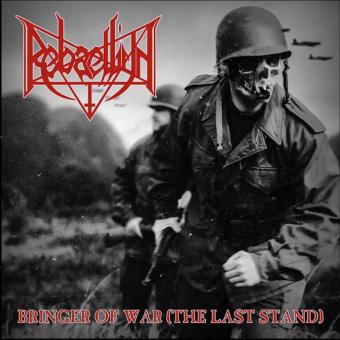 REBAELLIUN - bringer of war (the last stand) CD