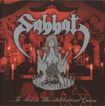 SABBAT - to praise the sabbatical queen CD