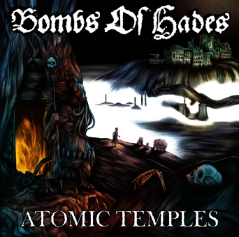 BOMBS OF HADES - atomic temples CD