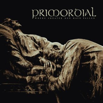 PRIMORDIAL - where greater men have fallen CD