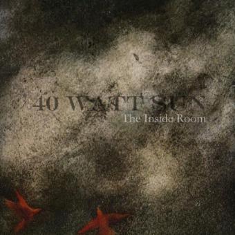 40 WATT SUN - the inside room CD
