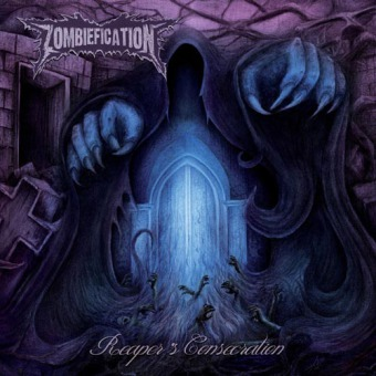 ZOMBIEFICATION - reaper´s consecration MCD