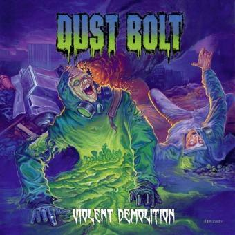 DUST BOLT - violent demolition CD