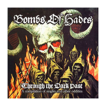 BOMBS OF HADES - through the dark past CD