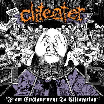 CLITEATER - from enslavement to clitoration CD