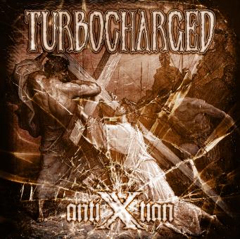 TURBOCHARGED - antixtian CD