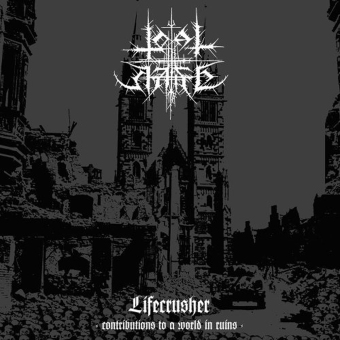 TOTAL HATE - lifecrusher - contributions to a world in ruins CD