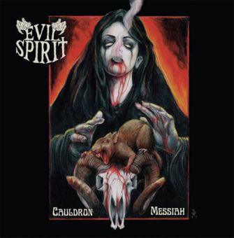 EVIL SPIRIT - cauldron messiah CD