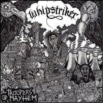 WHIPSTRIKER - troopers of mayhem CD