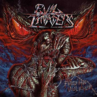 EVIL INVADERS - feed me violence CD